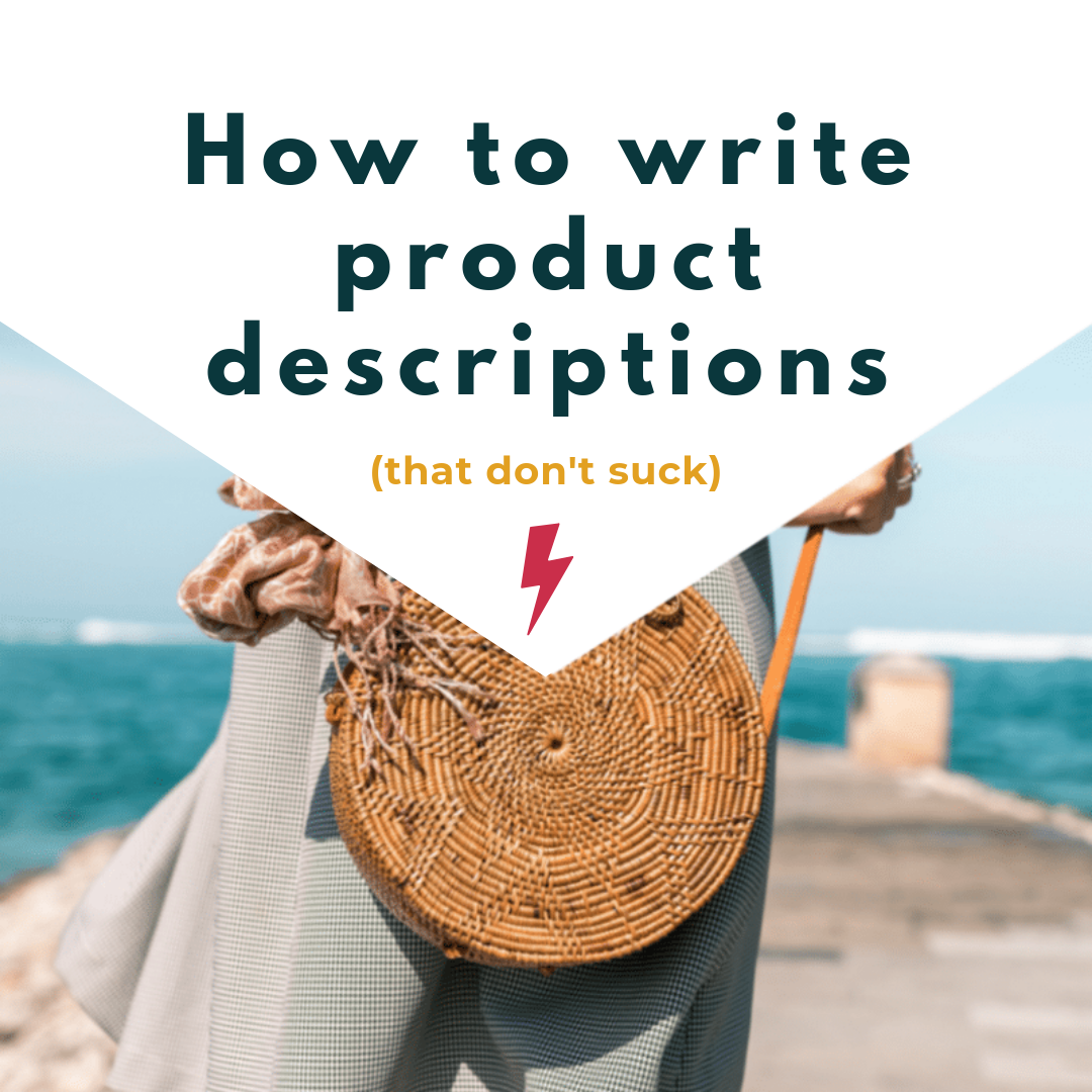 How-To-Write-Product-Descriptions-That-Don't-Suck